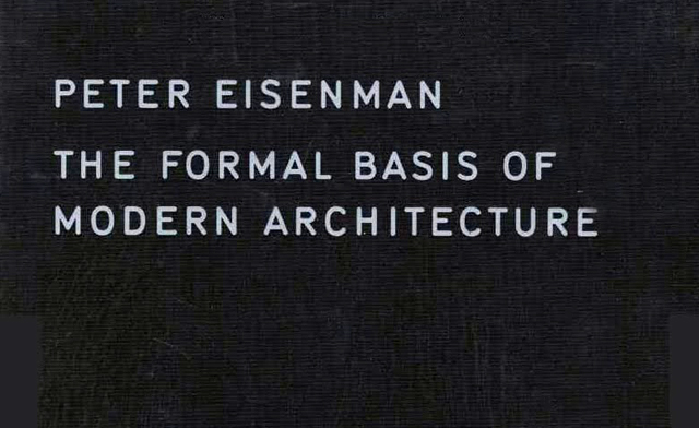 0049 THE FORMAL BASIS OF MODERN ARCHITECTURE